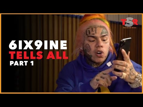 6ix9ine Tell All Part 1 - No Holds Barred