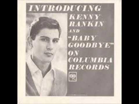 "Kenny Rankin Baby Goodbye  7""  RPM 1964 Remasterd By B v d M 2013"