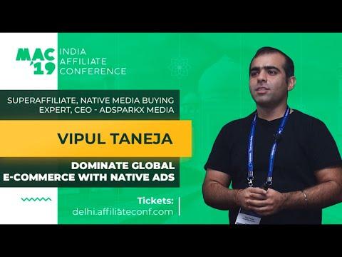 MAC2019 India. Vipul Taneja: TOPIC - Dominate Global E-commerce With Native Ads