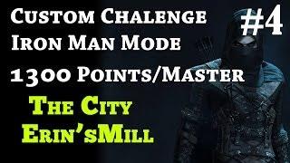 Thief Custom Challenge 1300 Points IRON MAN - Walkthrough Part 4 THE CITY / ERIN