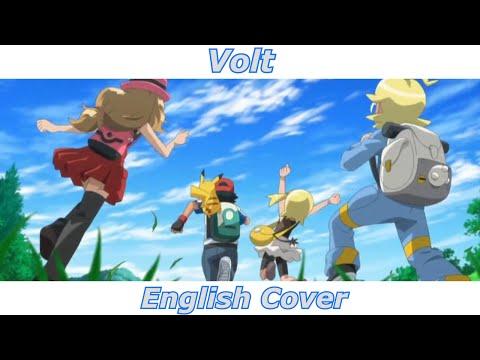 Volt - Pokémon XY OP1 (English Cover)