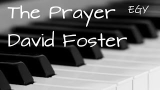 The Prayer (David Foster) - Instrumental (Piano) - EGY