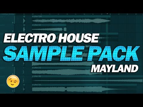 Free Electro House Sample Pack: By Mayland Records [FREE DOWNLOAD]