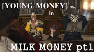 [YOUNG MONEY] -- Milk Money -- Pt.1