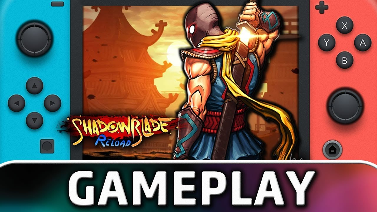 Shadow Blade: Reload   First 10 Minutes on Nintendo Switch