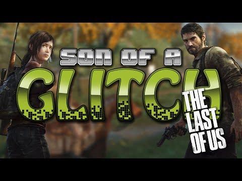 The Last Of Us Glitches