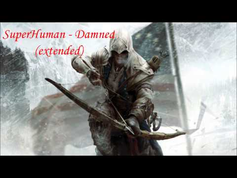 Superhuman  Damned Extended Higher Quality HD
