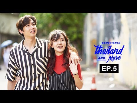 Experience Thailand and More   EP.5