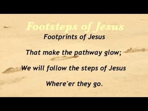 Footsteps of Jesus (Baptist Hymnal #483)