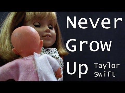 Taylor Swift- Never Grow Up (An AGMV)