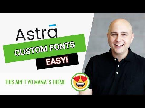 How To Add Custom Fonts To Astra WordPress Theme