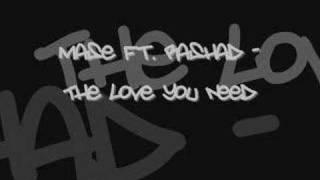 Mase Ft. Rashad The Love You Need