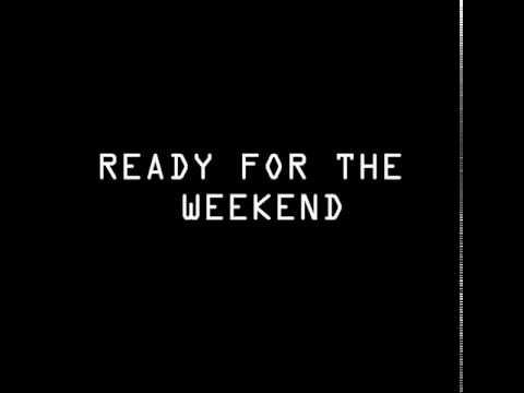 ICONA POP - READY FOR THE WEEKEND (LYRICS)