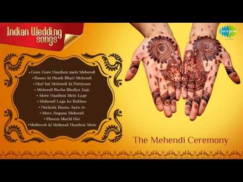 Indian Wedding Songs | Mehendi Ceremony | Mehendi Laga ke Rakhna
