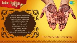 Indian Wedding Songs | Mehendi Ceremony | Mehendi Laga ke Rakhna