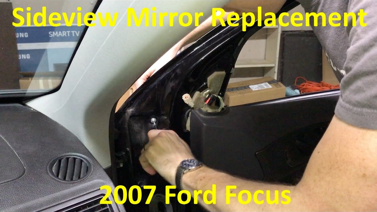 2000 2008 Ford Focus Side View Mirror Replacement Youtube