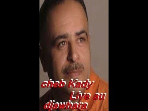 KADY TÉLÉCHARGER MP3 GRATUITEMENT CHEB