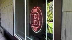 Casascius Bitcoin Storefront LED sign