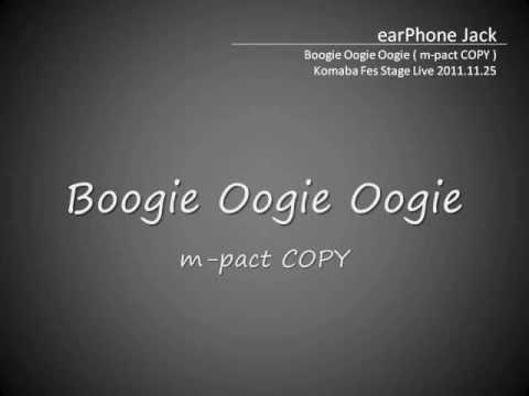 Boogie Oogie Oogie with Lyrics 2011.11.25 - earPhone Jack