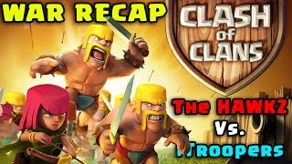 Clash of Clans - Clan War Recap - TOP 500 RANKED CLAN! (The Hawkz vs. iTroopers) CoC War #1