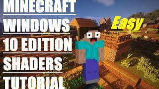 HOW TO INSTALL SHADERS ON MINECRAFT WINDOWS 10 EDITION