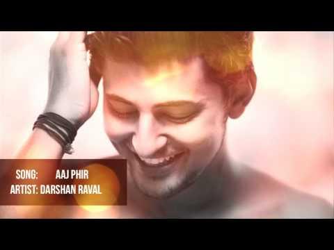 Aaj Phir Tumpe Pyaar Aaya Hai | Darshan Raval...