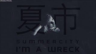 Summer City - Im A Wreck