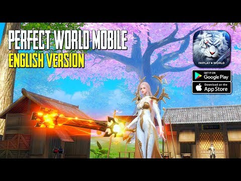 Perfect World Mobile - English Version Gameplay (Android/IOS)