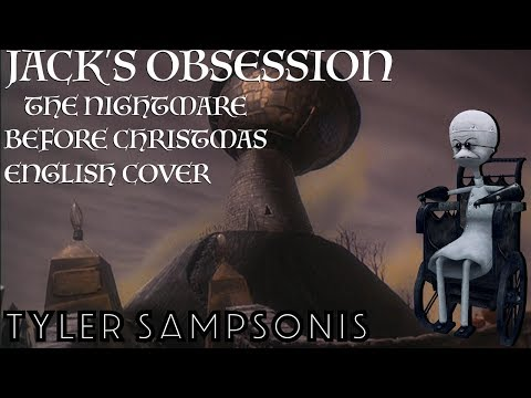"""【Tyler】""""Jack's Obsession"""" Tim Burton's The Nightmare Before Christmas【ENGLISH COVER】"""