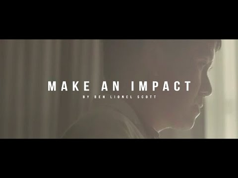 make-an-impact---inspirational-video
