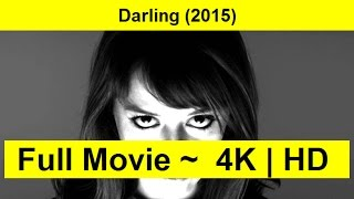 Darling Full Length'MovIE 2015
