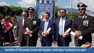 Imprenditore valdianese nominato Cavaliere della Repubblica  Santini dedica l'onorificenza al suo pa