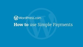 WordPress Tutorial: How to Add a Simple Payment Button