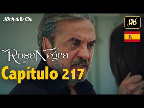 Rosa Negra - Capítulo 217 (HD) En Español