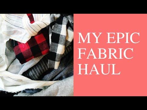 My Epic Fabric Haul
