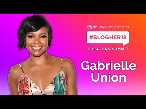 Gabrielle Union #winningwomen Keynote - #BlogHer18