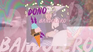 DONO - BANDOLERO