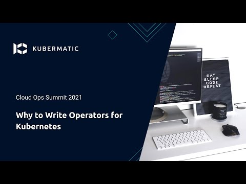 Why to Write Operators for Kubernetes