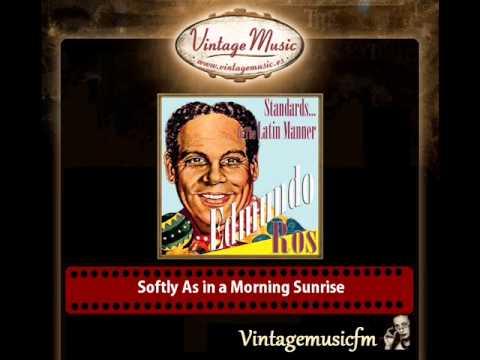 Edmundo Ros – Softly As in a Morning Sunrise