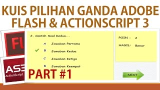 Membuat Kuis Pilihan Ganda Adobe Flash Dan Actionscript 3  Part 1/2