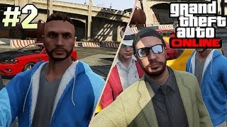 GTA Online [ #2 ] | Совместное веселье НАЧИНАЕТСЯ !