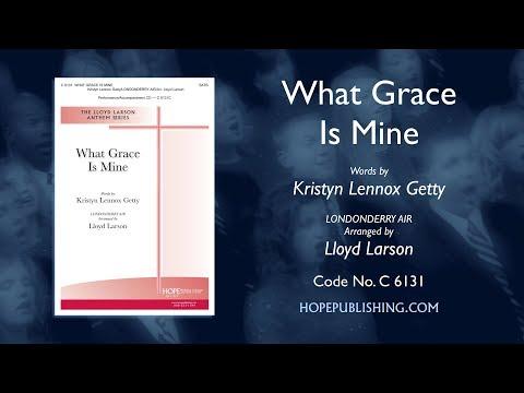 What Grace Is Mine - arr. Lloyd Larson