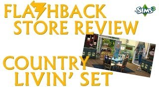 Flashback Store Review - Country Livin' Set