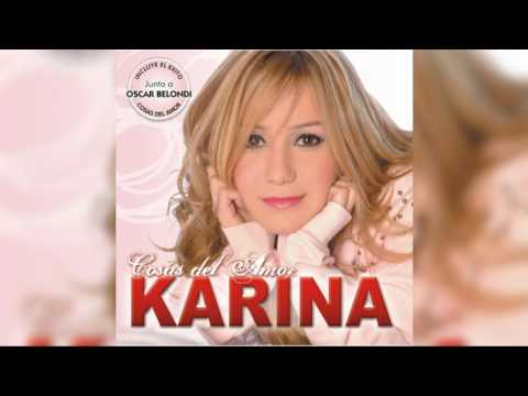 14 - Karina - Cosas Del Amor Ft. Oscar Belondi (Audio)