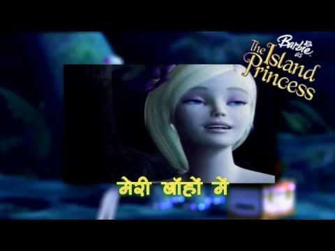 Barbie As The Island Princess - Right Here In My Arms (Hindi)