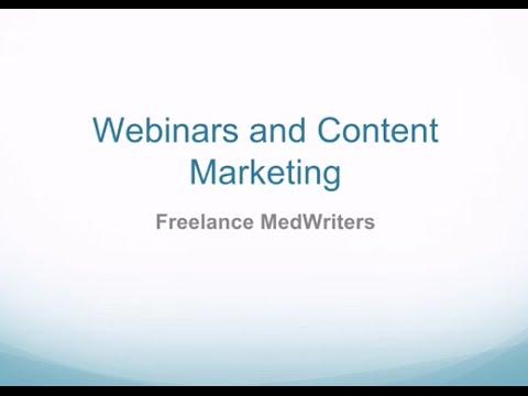 Freelance Medical Writers-Webinars and Content Marketing