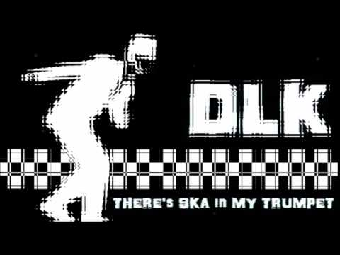 DLK - Alien - There's ska in my trumpet