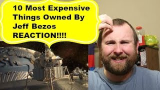 10 Most Expensive Things Owned By Jeff Bezos REACTION!!!