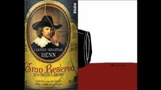 Carsten Sebastian Henn: Gran Reserva. Ein Wein-Krimi