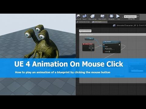Unreal Engine Play Animation On Mouse Click - YouTube